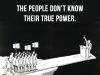 the-people-dont-know-their-true-power
